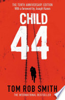 Child 44 : tom hardy, noomi rapace and gary...