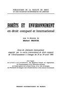Forêts et environnement en droit comparé et international