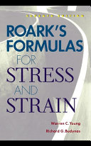 Roark s Formulas for Stress and Strain