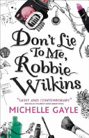 Book Don t Lie to Me  Robbie Wilkins
