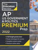 Princeton Review Ap U S Government And Politics Premium Prep 2022