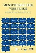 Menschenrechte verstehen : Handbuch zur Menschenrechtsbildung