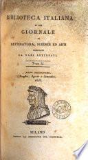 BIBLIOTECA ITALIANA O SIA GIORNALE DE LETTERATURA  SCIENZE ED ARTI