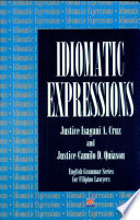 Idiomatic Expressions with English Grammar  99 Ed
