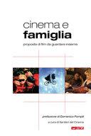 Cinema e famiglia  Proposte di film da guardare insieme