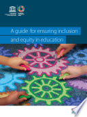 A Guide For Ensuring Inclusion And Equity In Education