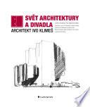Svět architektury a divadla