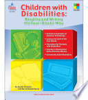 Children with Disabilities  Reading and Writing the Four Blocks   Way  Grades 1   3