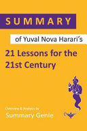 Book Summary of Yuval Noah Harari s 21 Lessons for the 21st Century