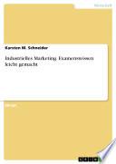 Industrielles Marketing. Examenswissen leicht gemacht