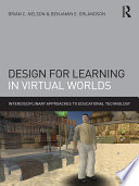 Design for Learning in Virtual Worlds