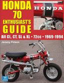 Honda 70 Enthusiast S Guide