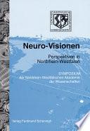 Neuro-Visionen, Perspektiven in Nordrhein-Westfalen