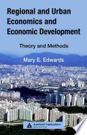 Regional and Urban Economics and Economic Development