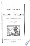 A Pedlar s Pack of Ballads and Songs