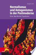 Normalismus und Antagonismus in der Postmoderne