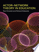 Actor Network Theory in Education