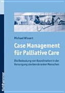 Case Management für Palliative Care