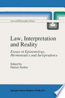 Law  Interpretation and Reality