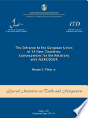 The entrance to the European Union of 10 new countries  consequences for the relations with MERCOSUR  Occasional Paper IECI   Documento de Divulgaci  n SITI   n  10