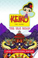 Keiko the Fairy  the Silk Road