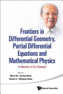 Frontiers in Differential Geometry, Partial Differential Equations and Mathematical Physics
