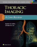 Thoracic Imaging A Core Review