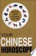 Your Chinese Horoscope