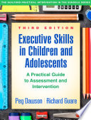 Executive Skills In Children And Adolescents Third Edition
