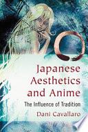 Japanese Aesthetics And Anime book