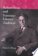 Robert Frost and Feminine Literary Tradition