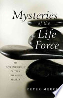 Ebook Mysteries of the Life Force Epub Peter Meech Apps Read Mobile