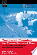 Treatment Planning for Person Centered Care