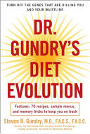Dr  Gundry s Diet Evolution