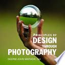 Principles of Design Through Photography