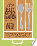 The Itty Bitty Kitchen Handbook