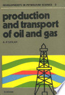 Production And Transport Of Oil And Gas book