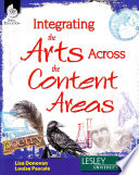Integrating The Arts Across The Content Areas