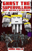 Ghast the Supervillain  Book One
