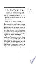 Observations morales et politiques sur les journaux détracteurs du 18e siècle, de la philosophie & de la Révolution