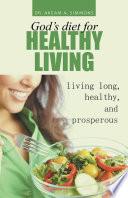 God S Diet For Healthy Living