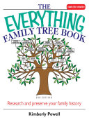 The Everything Family Tree Book Book