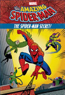 The Amazing Spider Man The Spider Man Secret