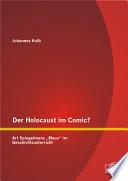 Der Holocaust im Comic  Art Spiegelmans  Maus  im Geschichtsunterricht