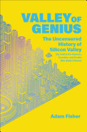 Valley of Genius by Adam Fisher/