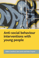 Anti-Social Behaviour Interventions with Young People