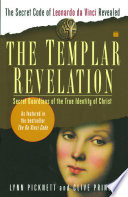 The Templar Revelation : about to be revealed -- and you will...