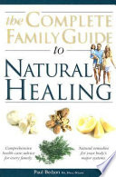 The Complete Family Guide to Natural Healing