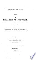 Confederate View of the Treatment of Prisoners Book PDF