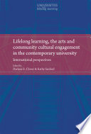Lifelong learning  the arts and community cultural engagement in the contemporary university